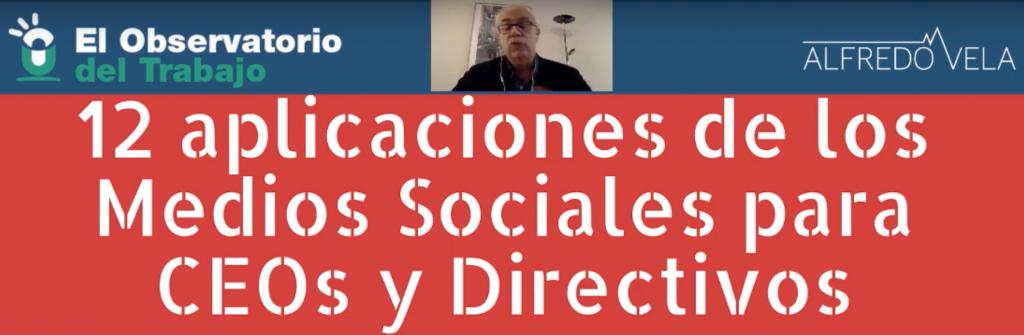 12 aplicaciones de los Medios Sociales para CEOs y Directivos (vídeo) #socialmedia