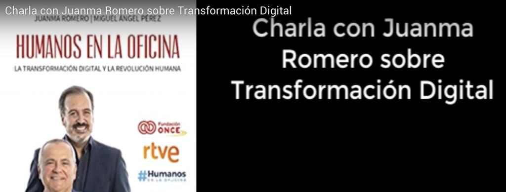 """Charla con Juanma Romero sobre Transformación Digital y su libro """"Humanos en la Oficina"""" #TransformaciónDIgital"""