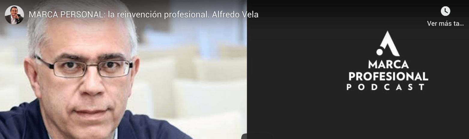 MARCA PERSONAL: la reinvención profesional. Alfredo Vela (vídeo) #marcapersonal