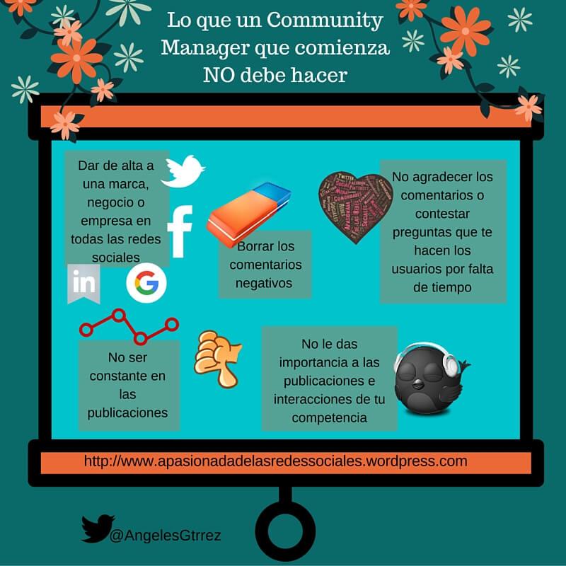 Lo que no debe hacer una Community Manager que comienza #infografia #socialmedia