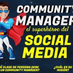¿Community Manager Es el SuperHéroe de las Redes Sociales? #infografia #socialmedia